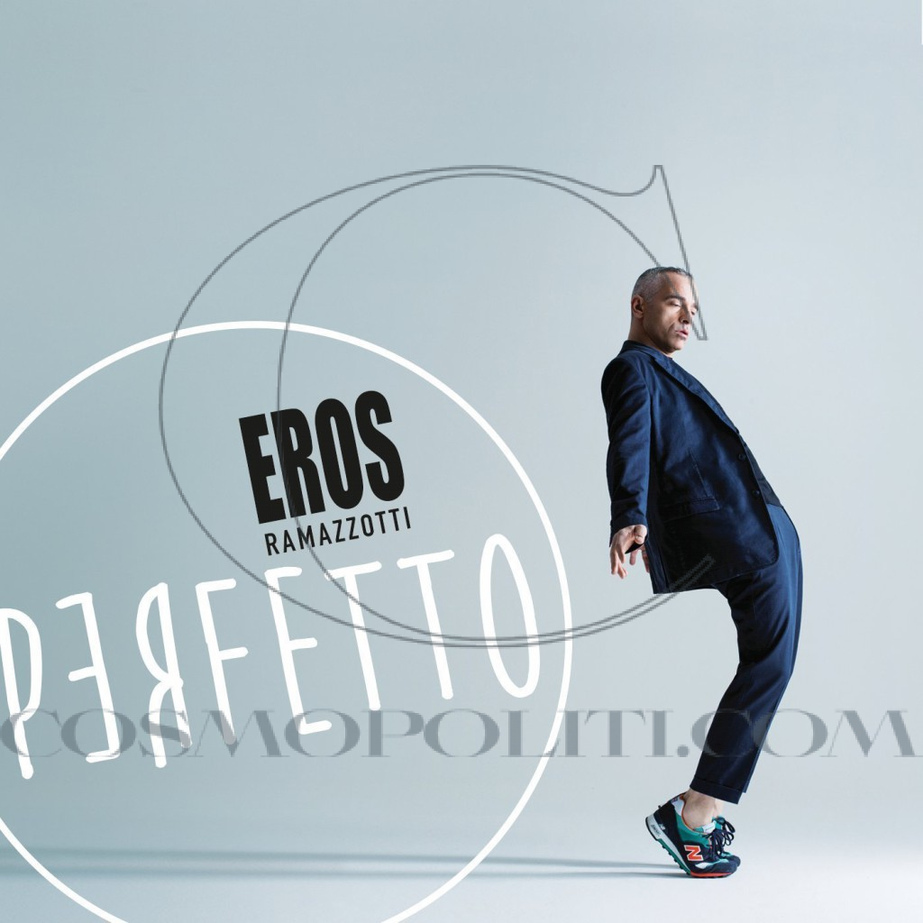14.Eros Ramazzotti – Perfetto