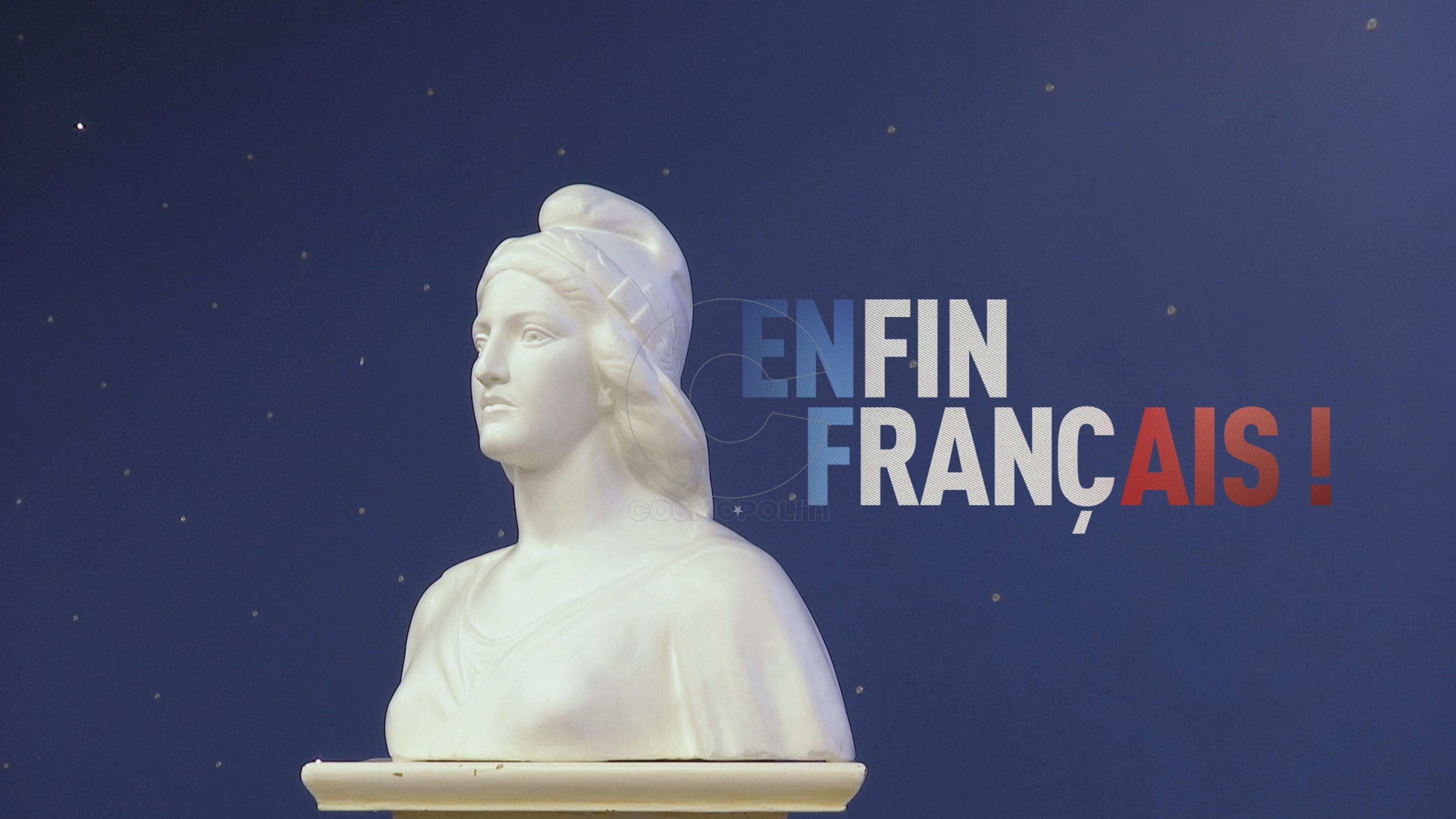 ENFIN FRANÇAIS !
