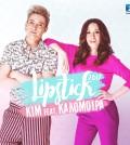 KIM feat ΚΑΛΟΜΟΙΡΑ - lipstick 2017-iTunes