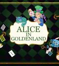 Alice in GoldenLand_850x543 (1)