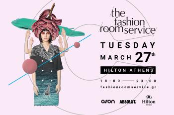 Fashion Room Service – Spring Edition: Το μεγαλύτερο fashion party της Αθήνας επιστρέφει στο Hilton Athens