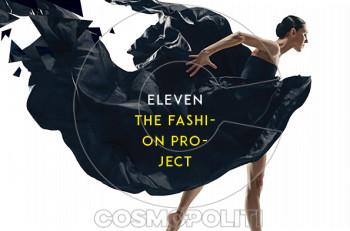 """Έρχεται το πρώτο """"Eleven The Fashion Project"""""""