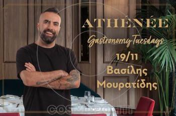 Gastronomy Tuesdays στο Athénée με καλεσμένο τον Βασίλη Μουρατίδη